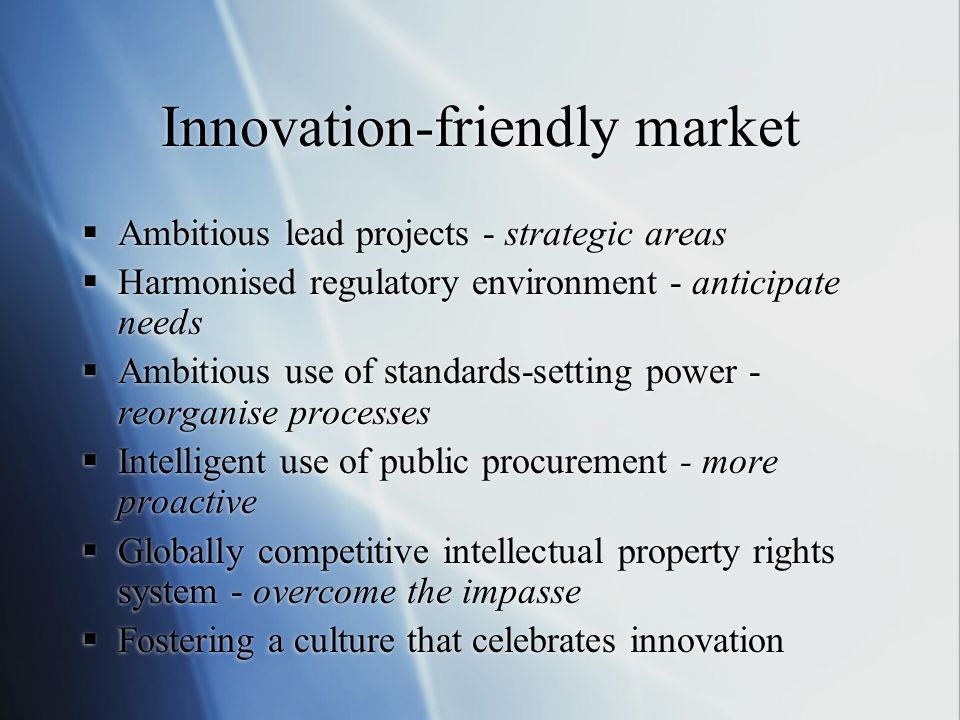 Innovation-friendly market
