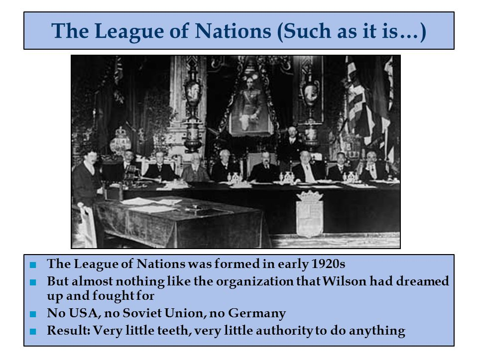 The League of Nations (Such as it is…)