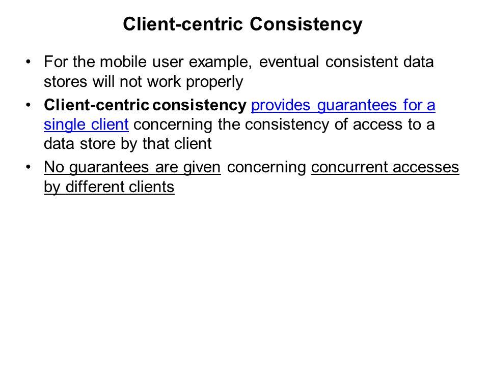 Client-centric Consistency
