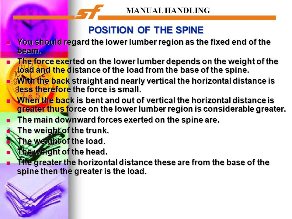 POSITION OF THE SPINE MANUAL HANDLING