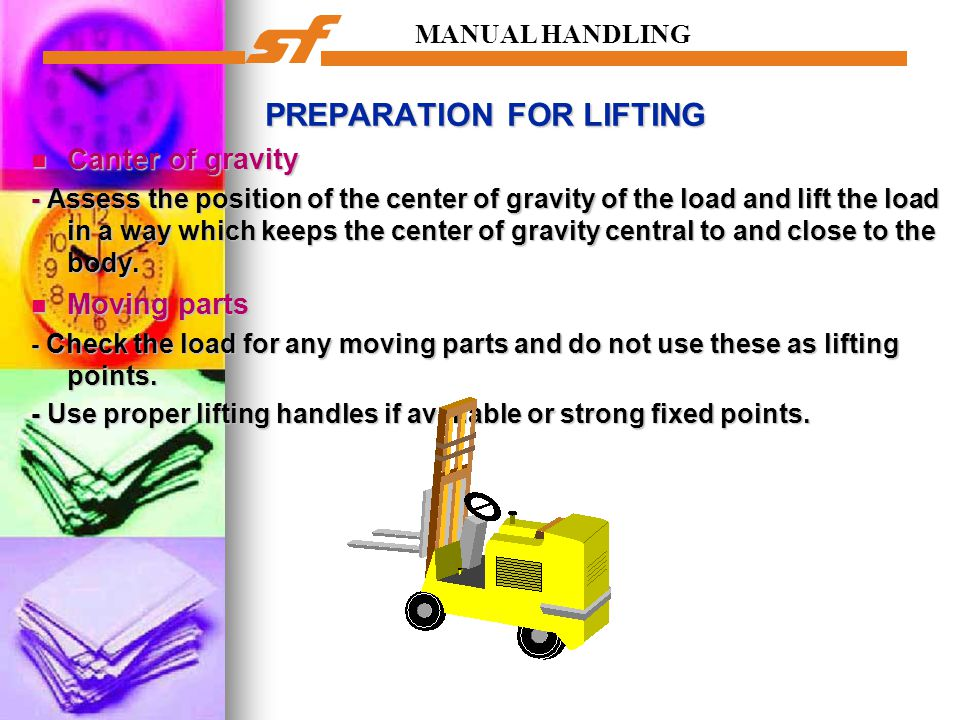 PREPARATION FOR LIFTING