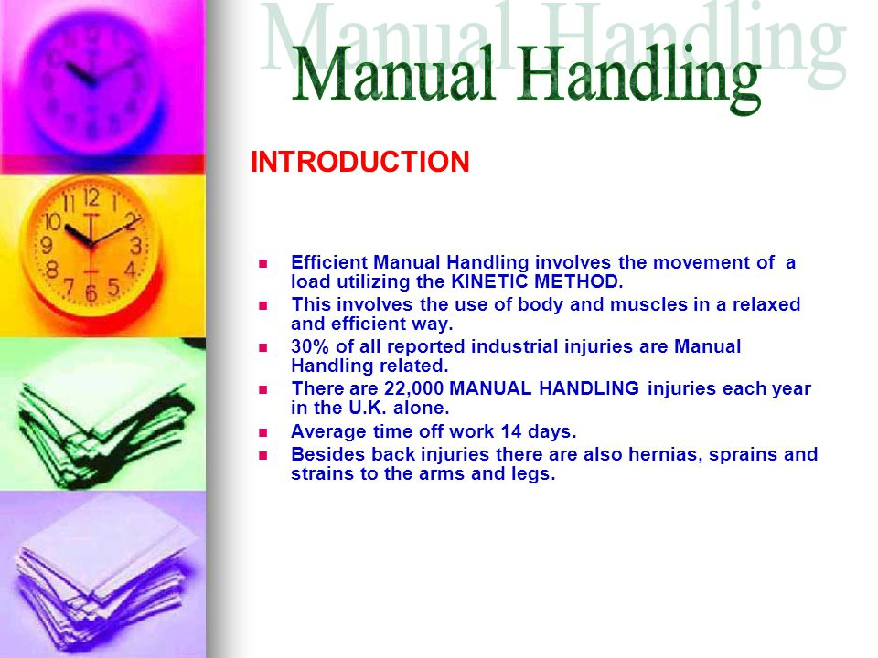 Manual Handling INTRODUCTION