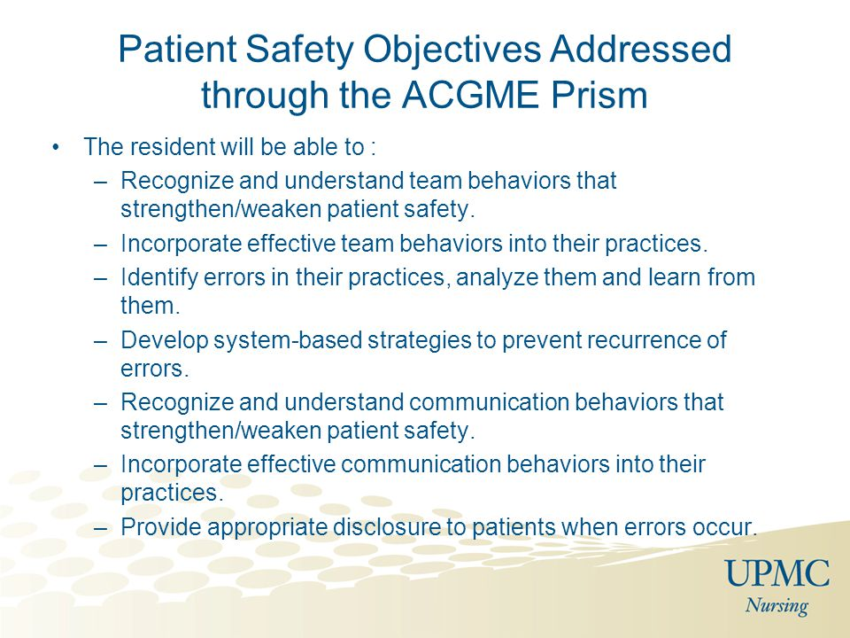 Patient Safety Objectives Addressed through the ACGME Prism