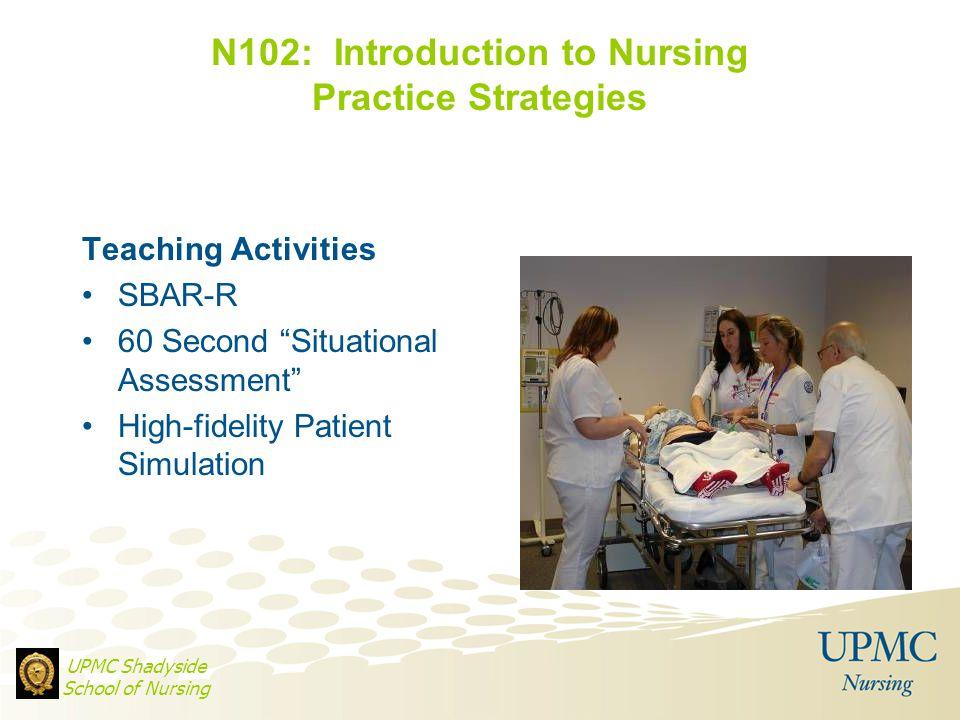 N102: Introduction to Nursing Practice Strategies