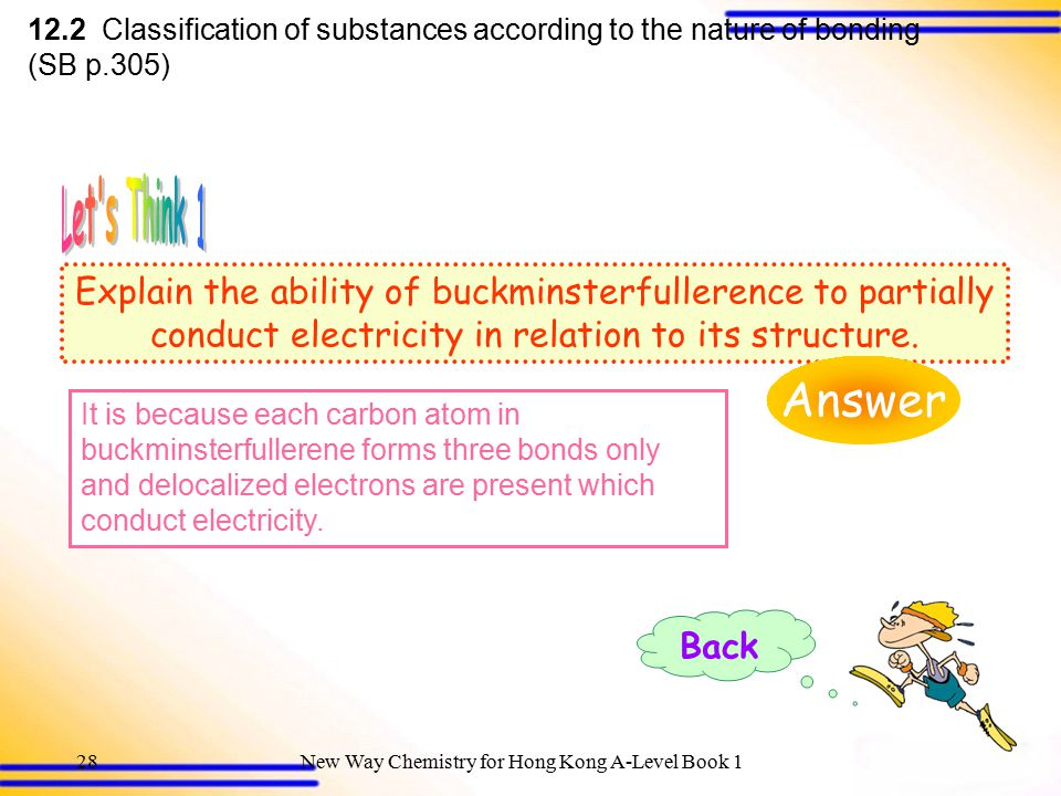 12.2 Classification of substances according to the nature of bonding (SB p.305)