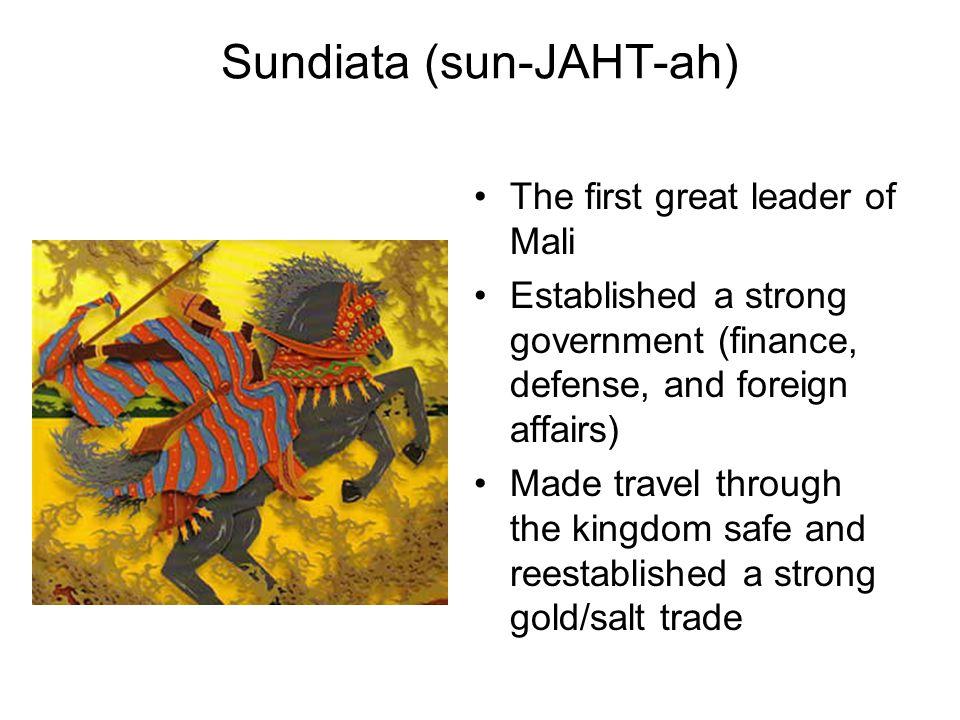Sundiata (sun-JAHT-ah)