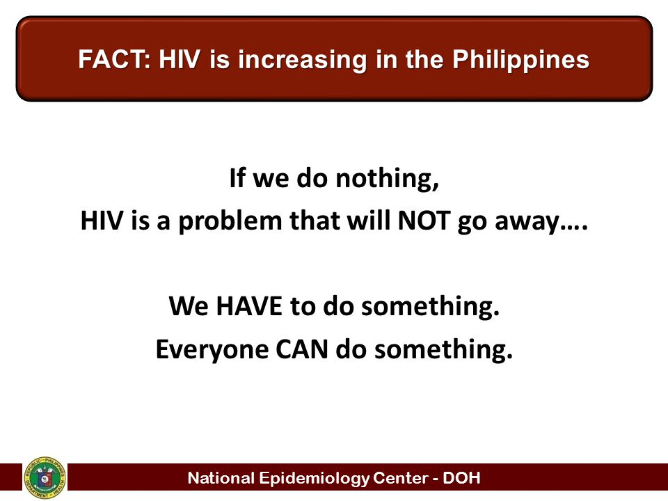 FACT: HIV is increasing in the Philippines