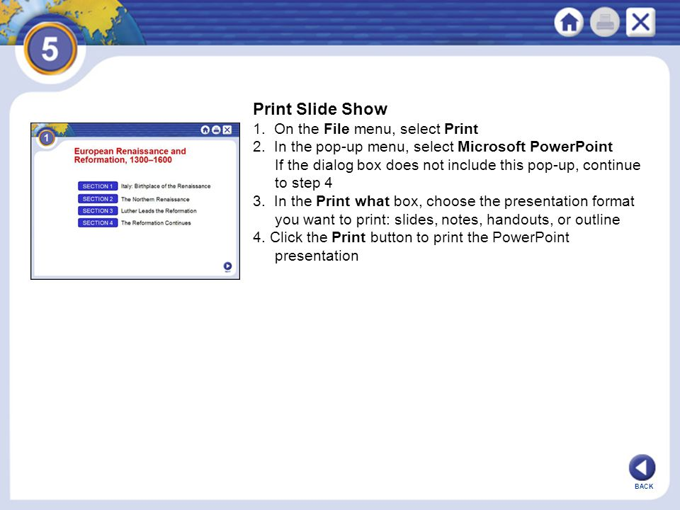 Print Slide Show 1. On the File menu, select Print