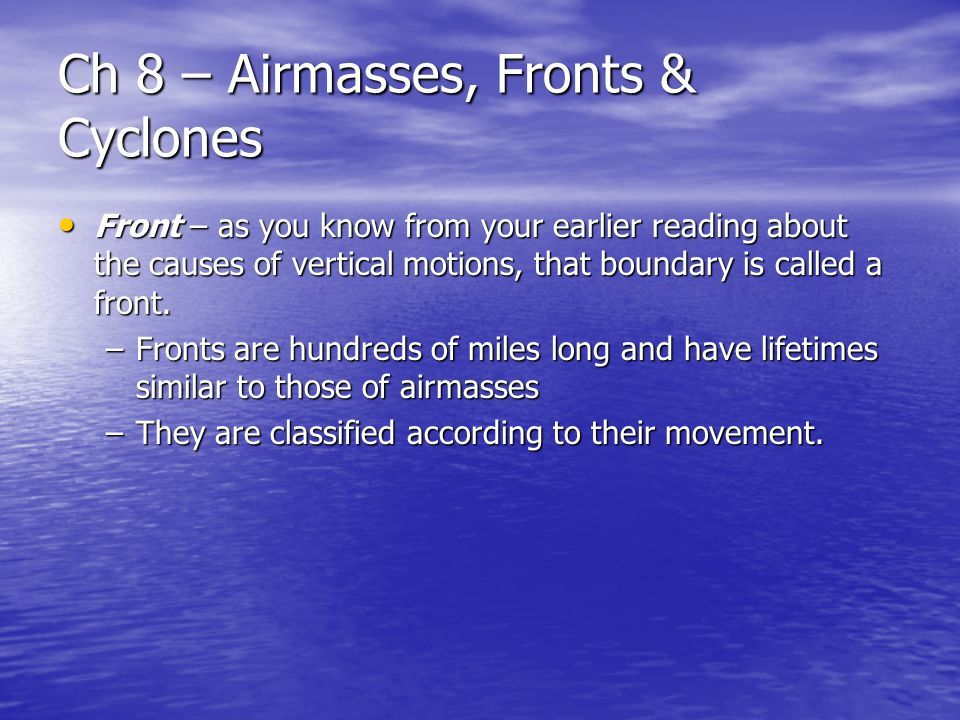 Ch 8 – Airmasses, Fronts & Cyclones
