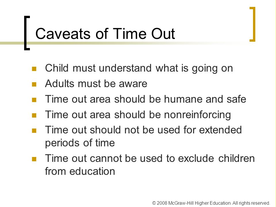 Caveats of Time Out Child must understand what is going on