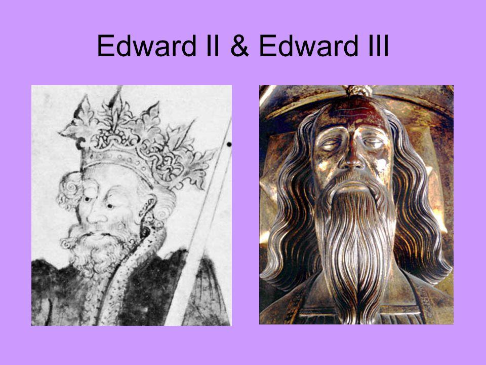 Edward II & Edward III
