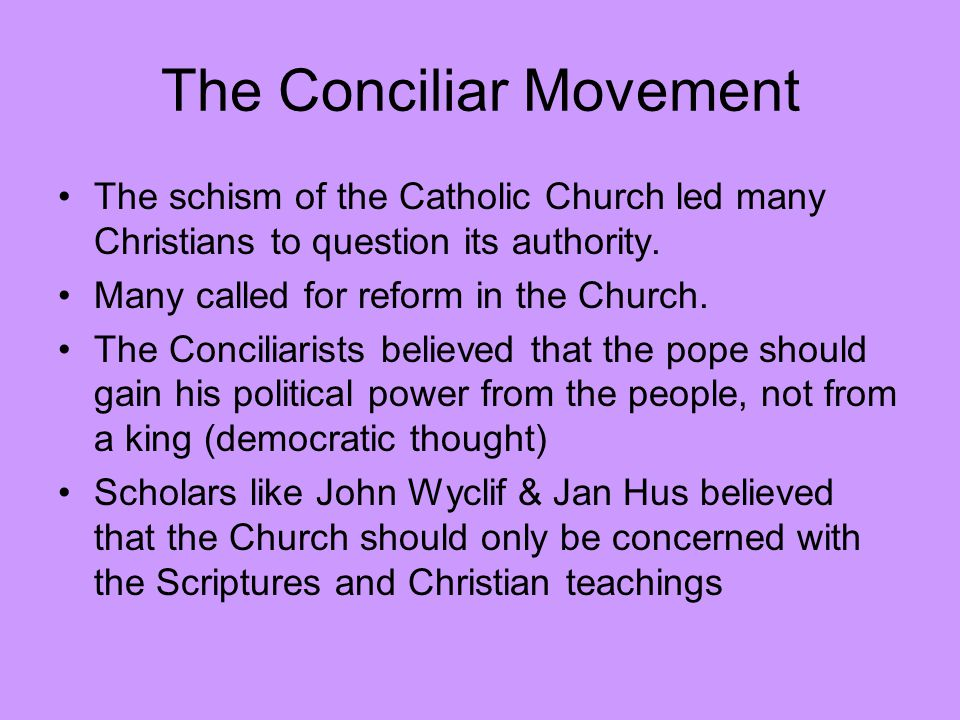 The Conciliar Movement