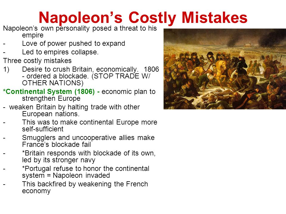 Napoleon's Costly Mistakes