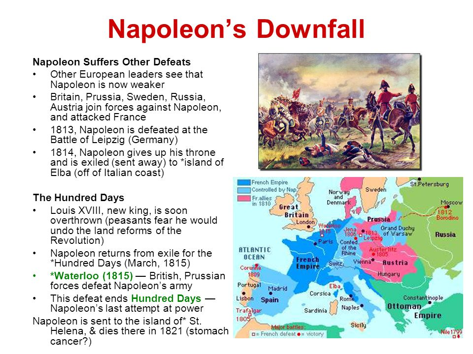 Napoleon's Downfall Napoleon Suffers Other Defeats