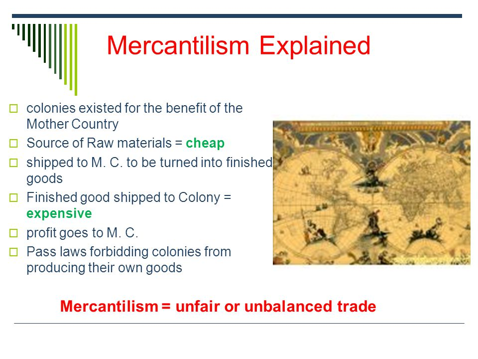 Mercantilism Explained