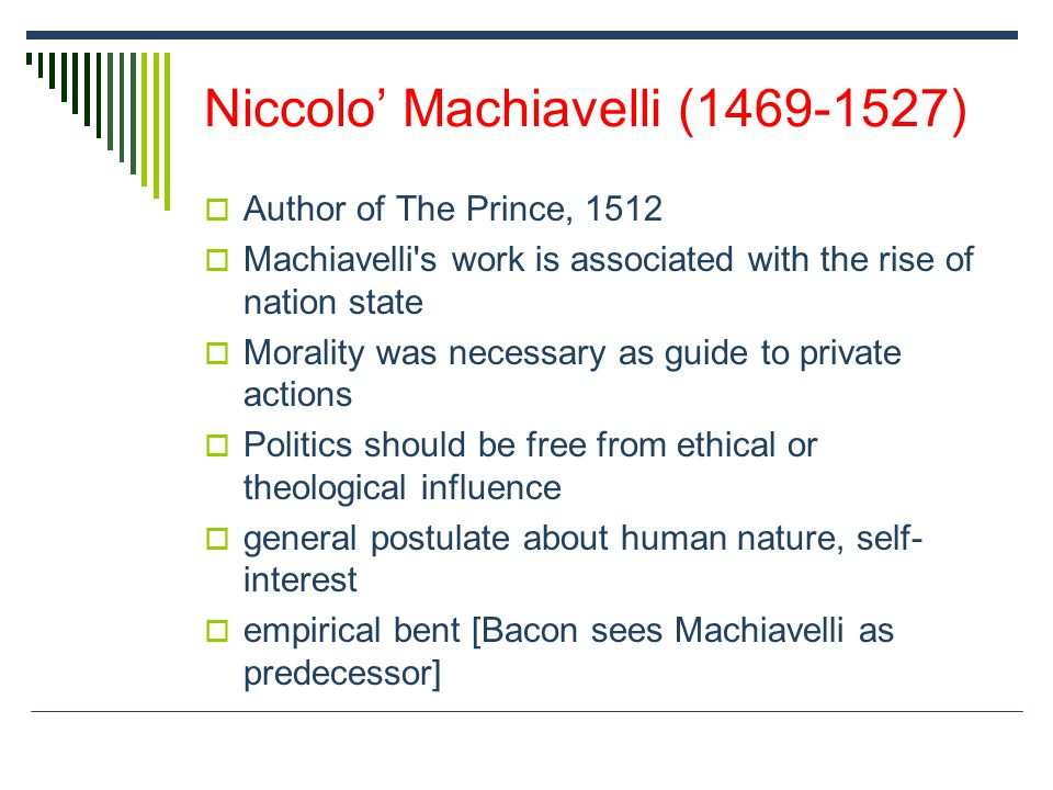 Niccolo' Machiavelli (1469-1527)