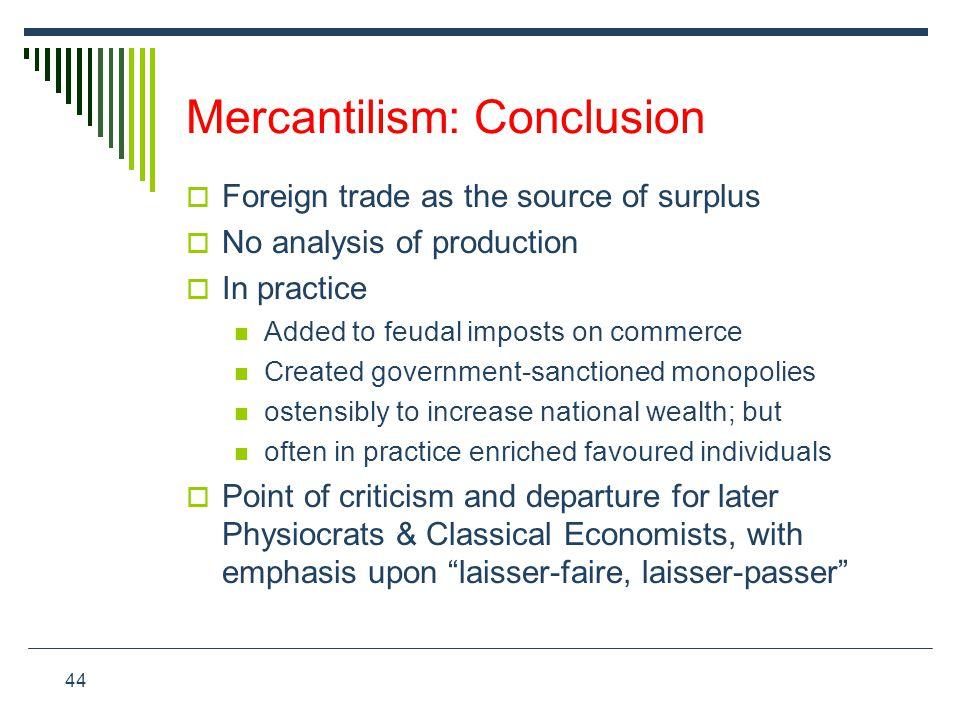 Mercantilism: Conclusion