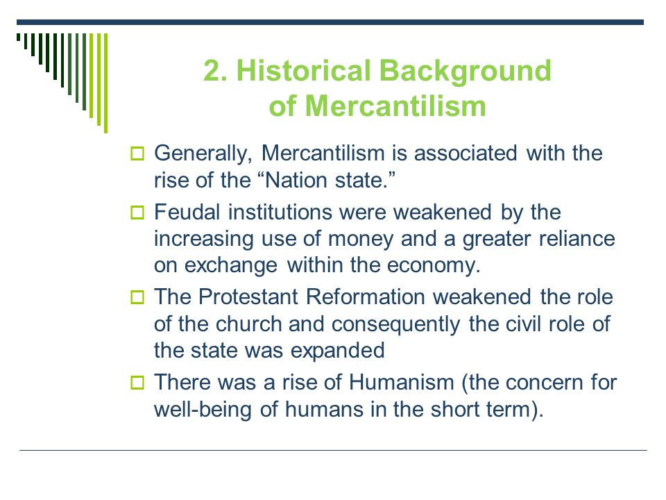 2. Historical Background of Mercantilism