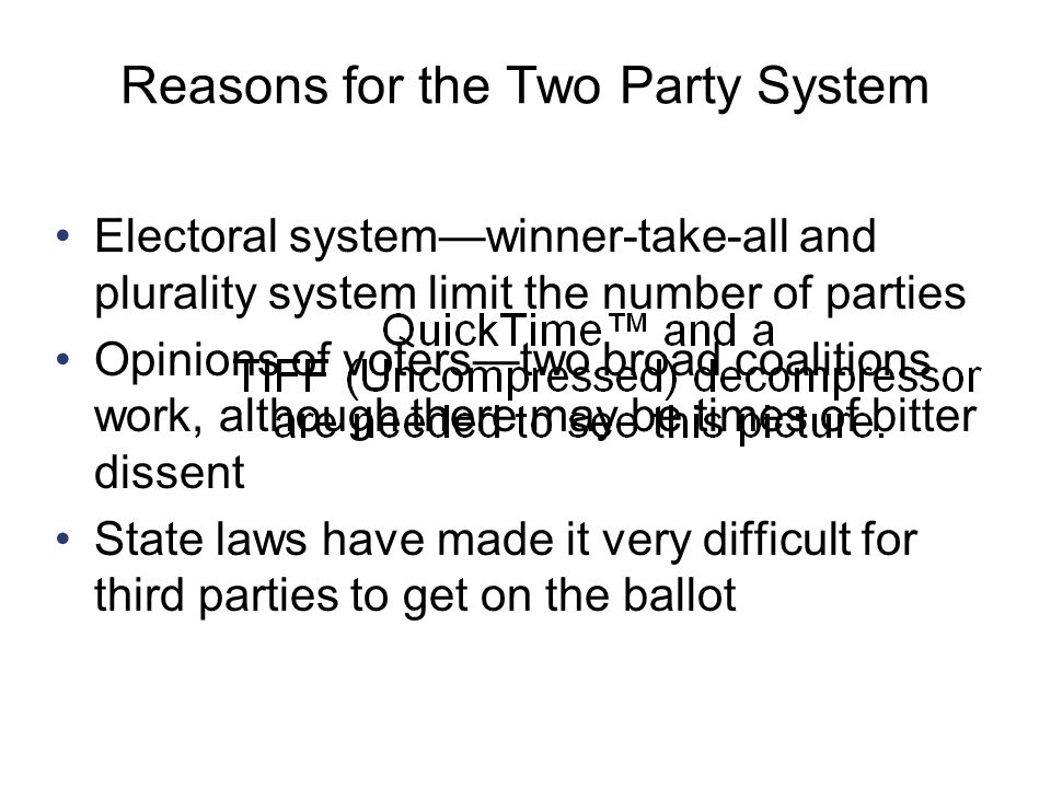 Reasons for the Two Party System
