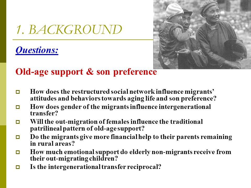 1. BACKGROUND Questions: Old-age support & son preference