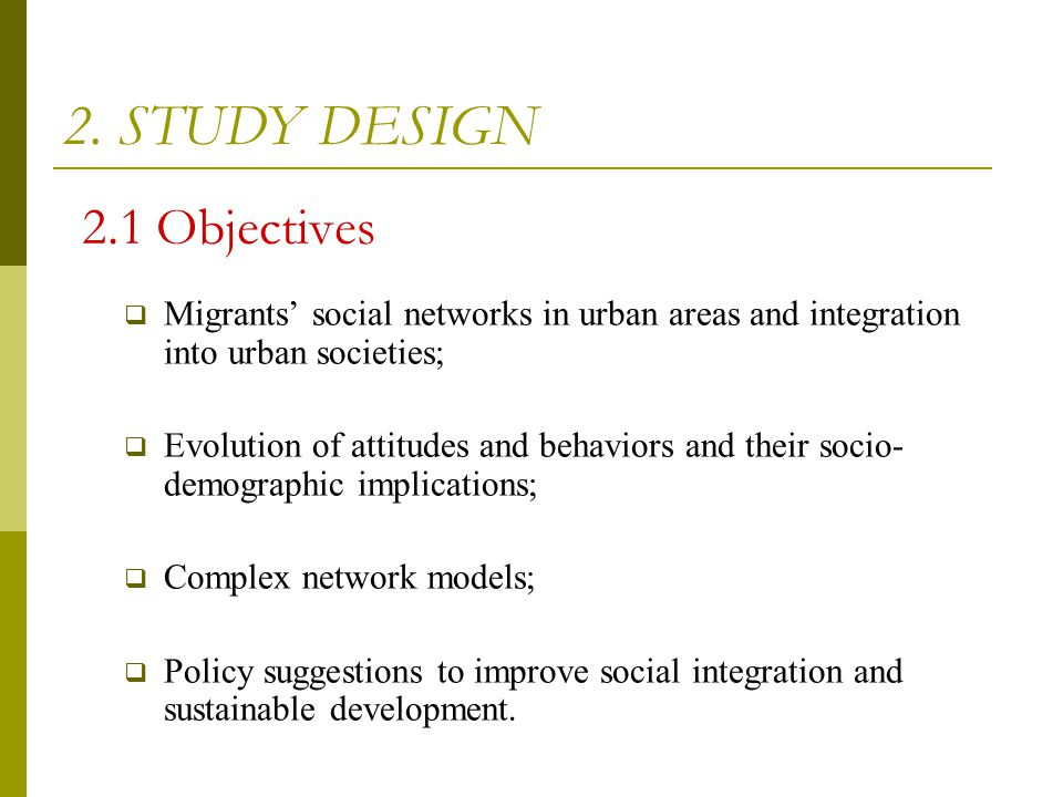 2. STUDY DESIGN 2.1 Objectives