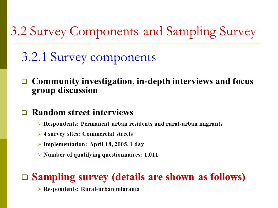 3.2 Survey Components and Sampling Survey