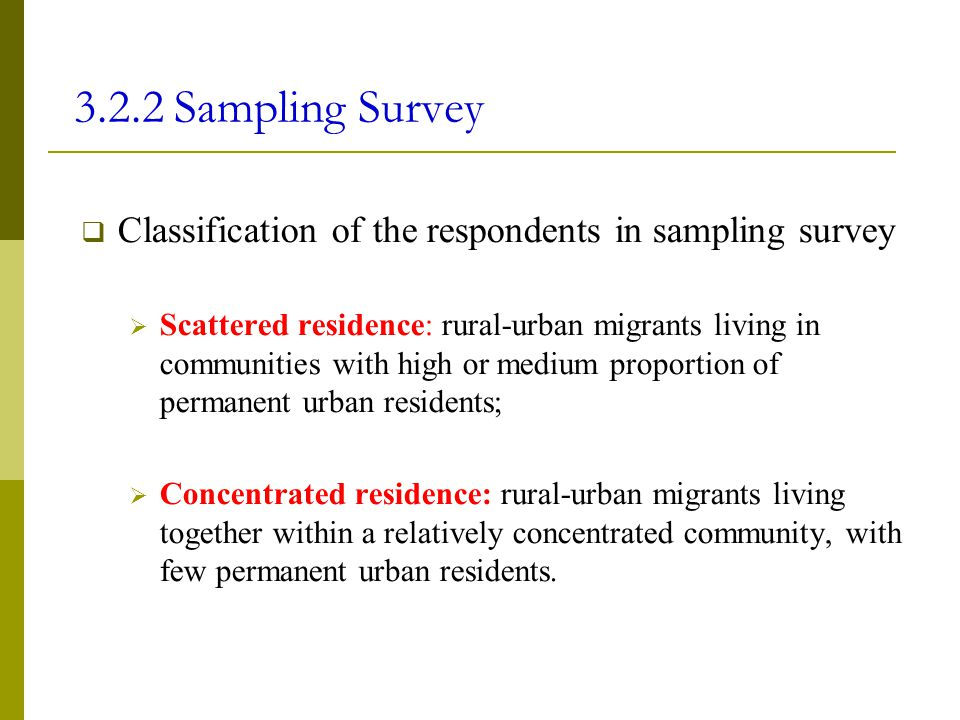 3.2.2 Sampling Survey Classification of the respondents in sampling survey.