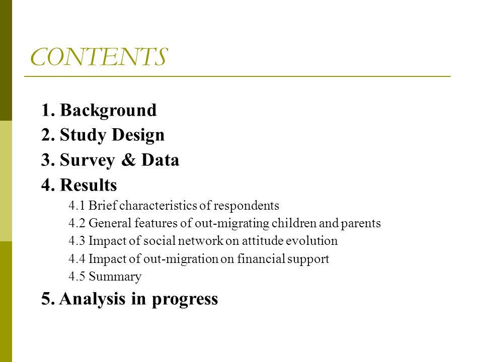 CONTENTS 1. Background 2. Study Design 3. Survey & Data 4. Results