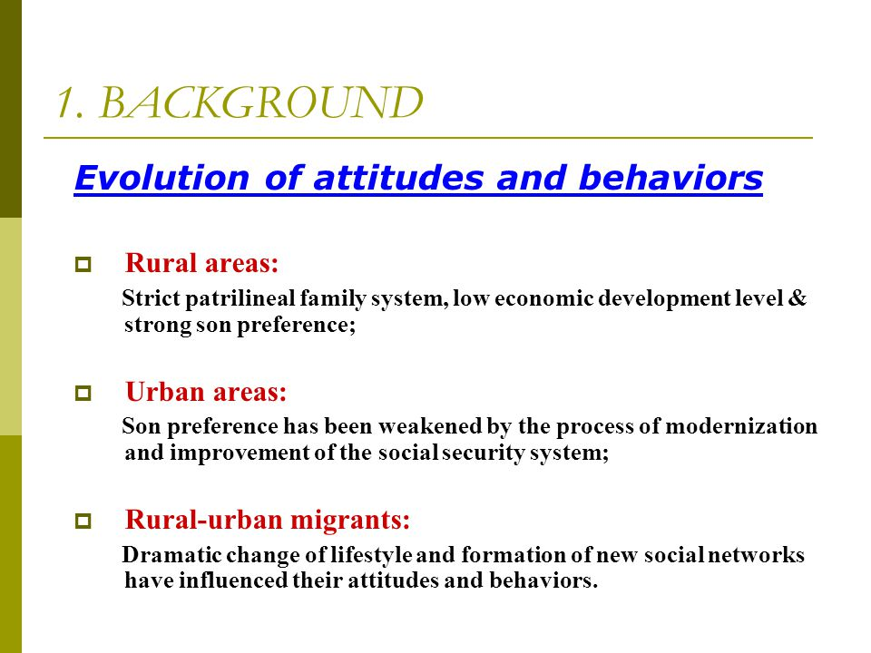 1. BACKGROUND Evolution of attitudes and behaviors Rural areas: