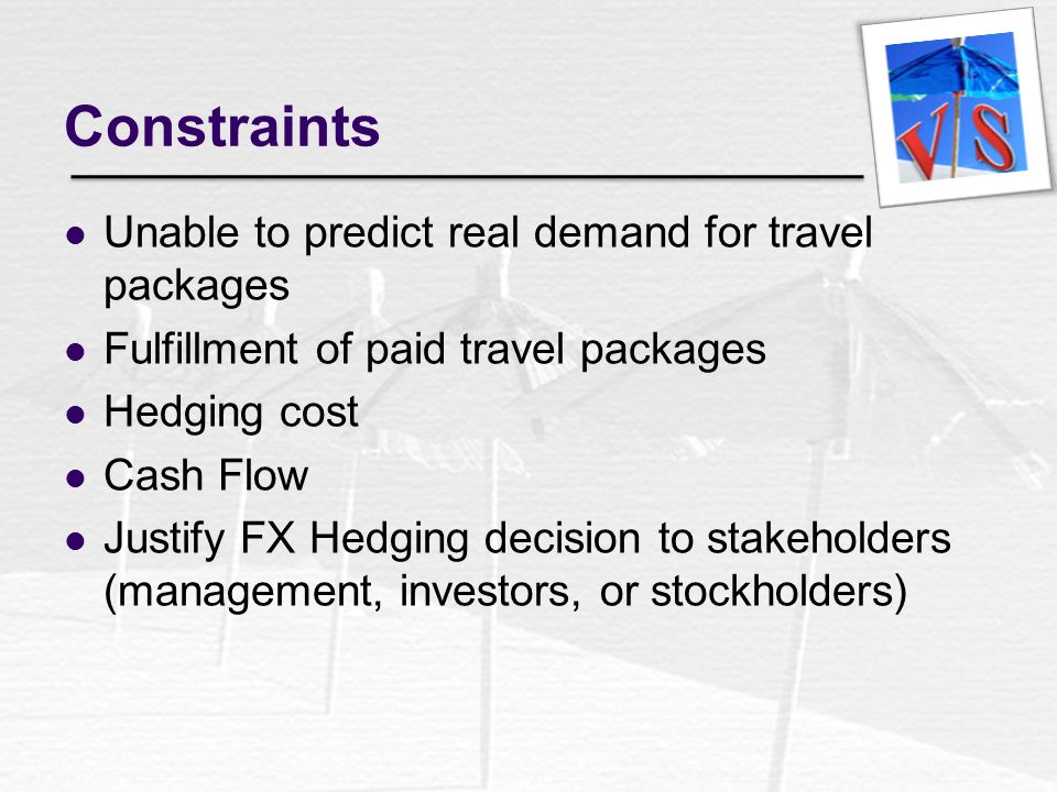 Constraints Unable to predict real demand for travel packages