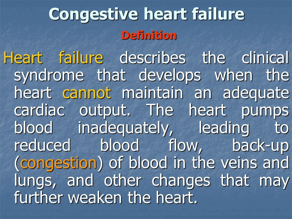 Congestive heart failure Definition