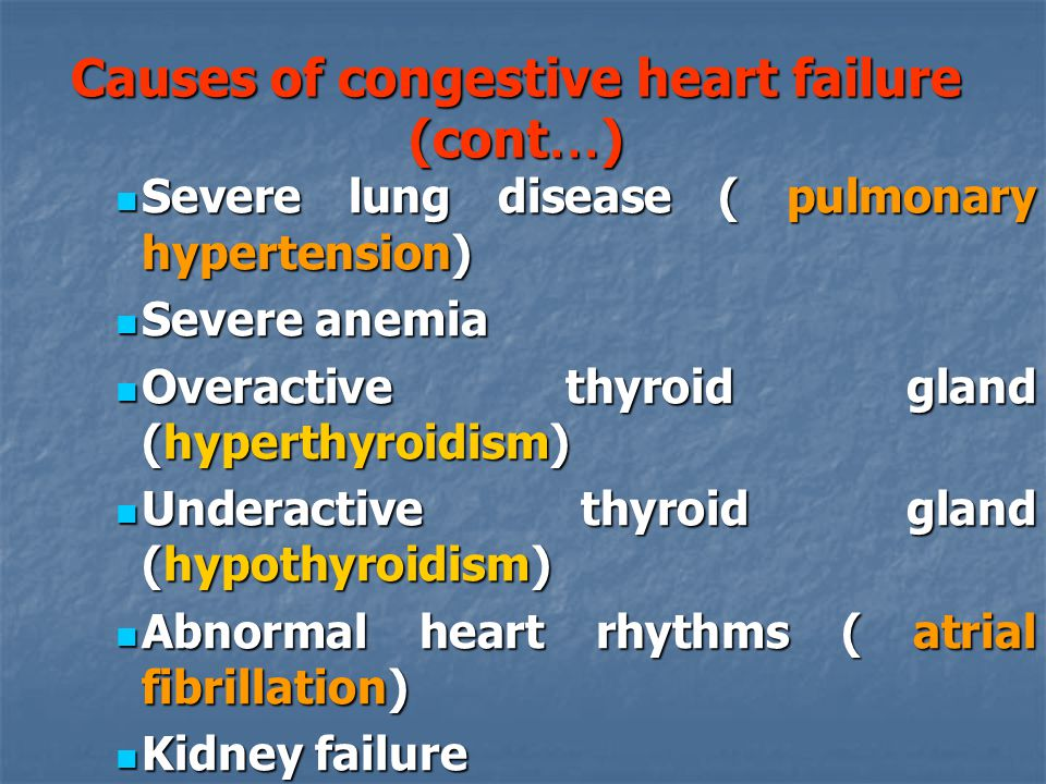 Causes of congestive heart failure (cont…)