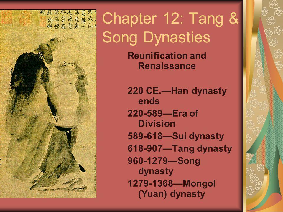 Chapter 12: Tang & Song Dynasties