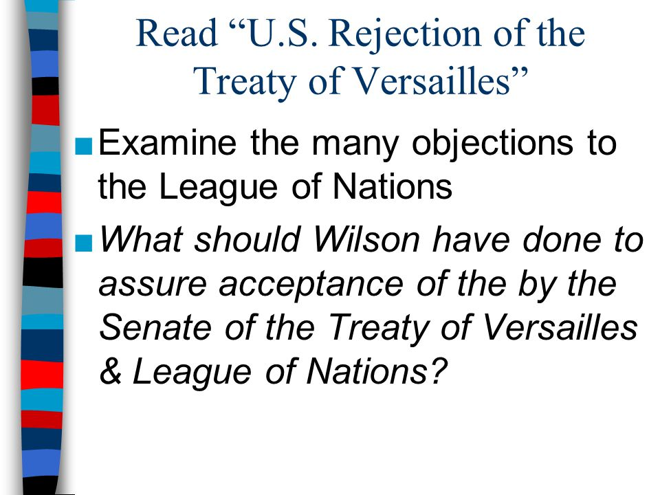 Read U.S. Rejection of the Treaty of Versailles