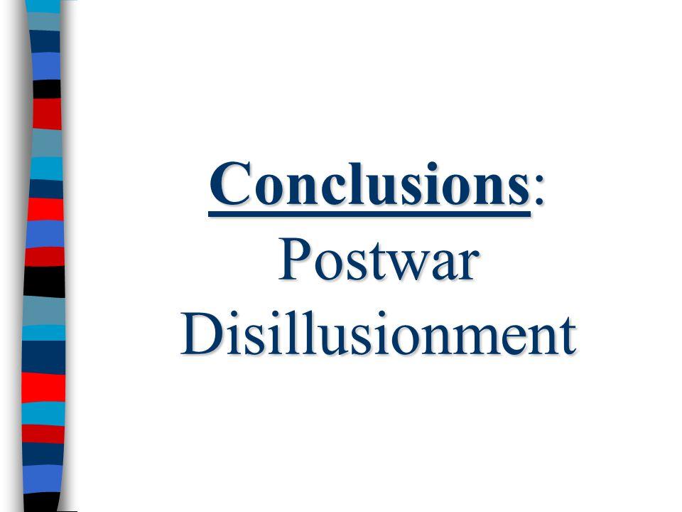 Conclusions: Postwar Disillusionment