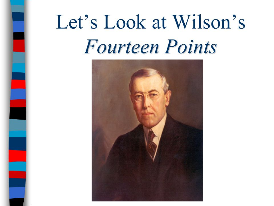 Let's Look at Wilson's Fourteen Points