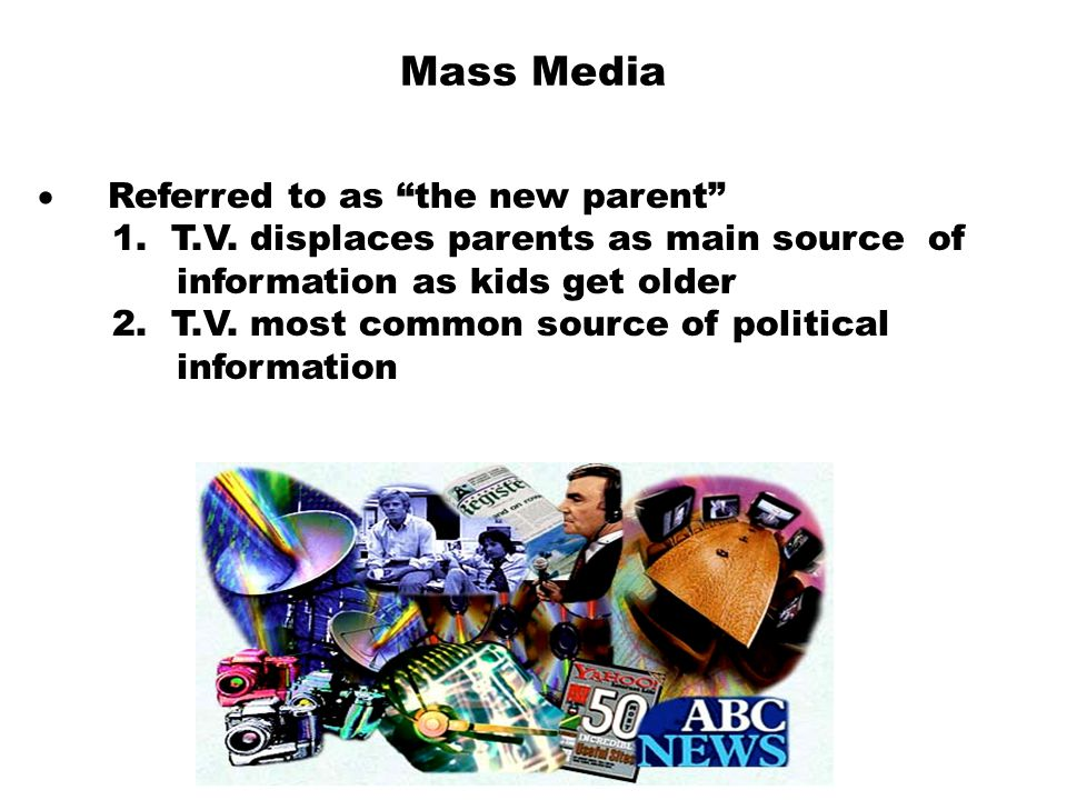 Mass Media · Referred to as the new parent