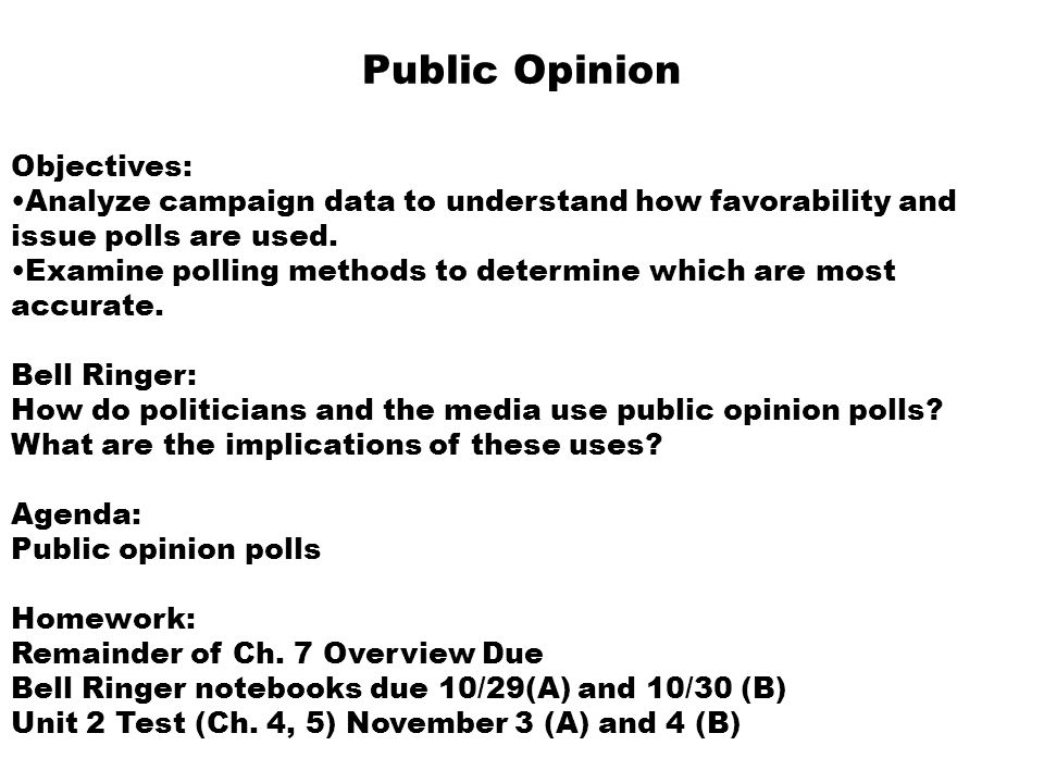 Public Opinion Objectives:
