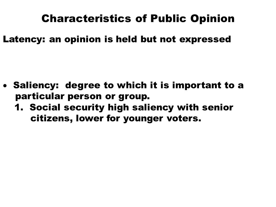 Characteristics of Public Opinion