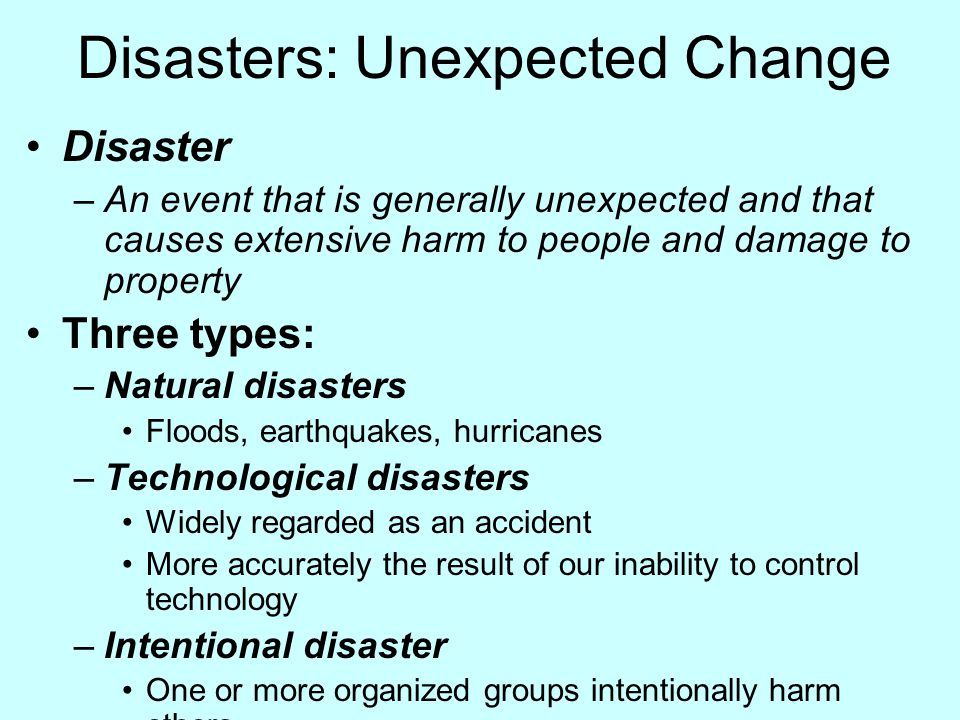 Disasters: Unexpected Change