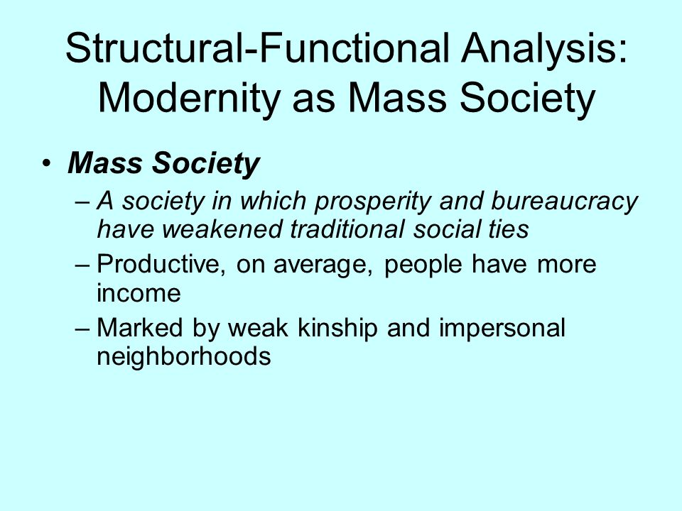Structural-Functional Analysis: Modernity as Mass Society