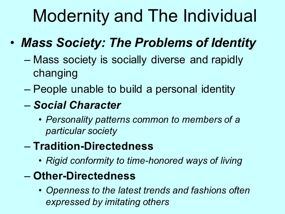 Modernity and The Individual