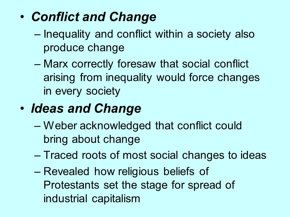 Conflict and Change Ideas and Change