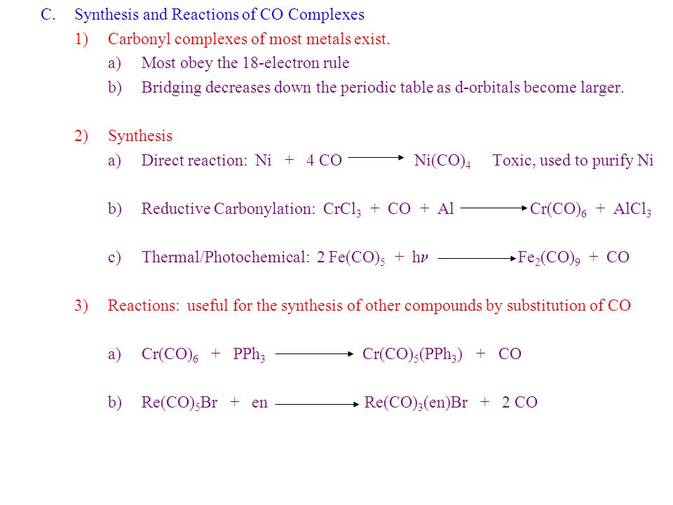 Synthesis and Reactions of CO Complexes