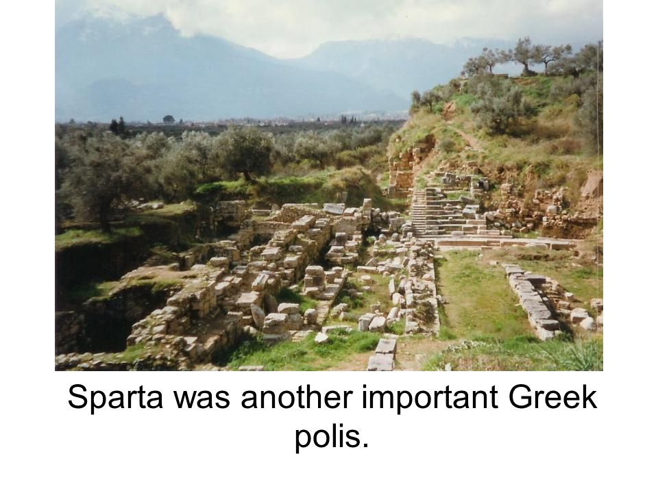 Sparta was another important Greek