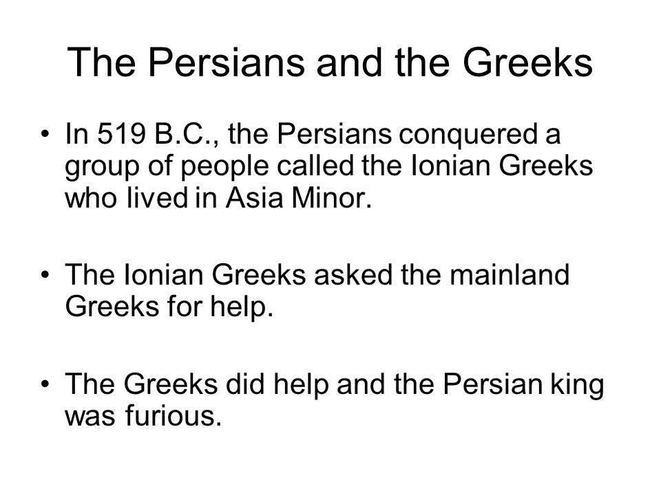 The Persians and the Greeks