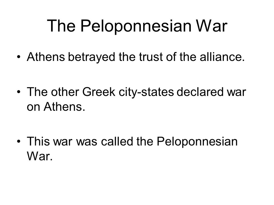 The Peloponnesian War Athens betrayed the trust of the alliance.