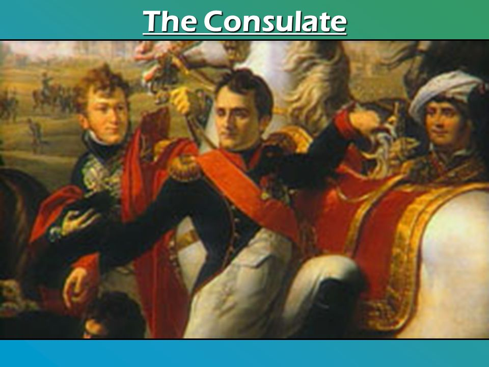 The Consulate Napoleon reorganized and centralized the government to give himself unlimited power and renamed the French Government The Consulate.