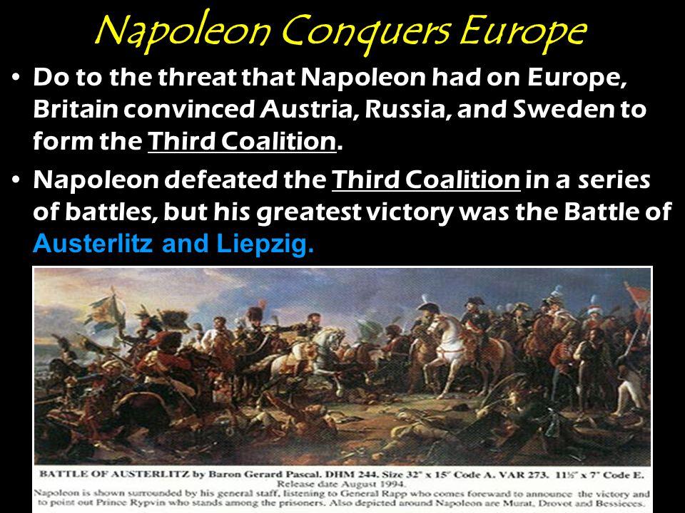 Napoleon Conquers Europe