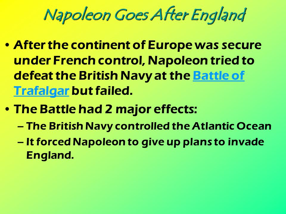 Napoleon Goes After England